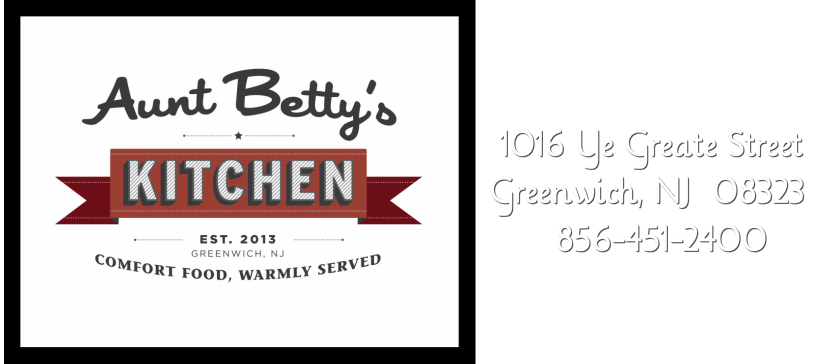 Aunt Betty's Kitchen, 1016 Ye Greate Street Cumberland County, Greenwich, NJ  08323